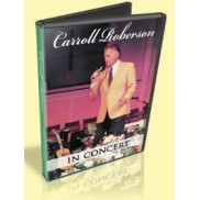 Carroll Roberson In Concert