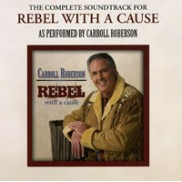 Rebel With A Cause - Soundtrack