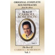 The Best Of Carroll Roberson Vol. 1 - Soundtrack
