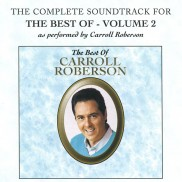 The Best Of Carroll Roberson Vol. 2 - Soundtrack