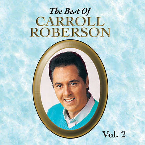Coming Soon!  The Best of Carroll Roberson Vol. 2