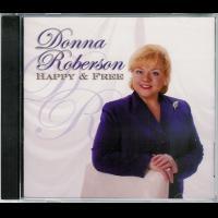 Happy & Free - Donna Roberson